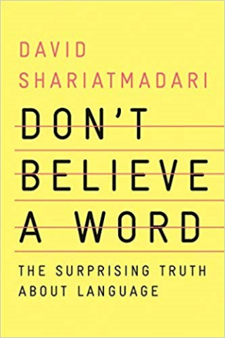 Don't Believe a Word by David Shariatmadari
