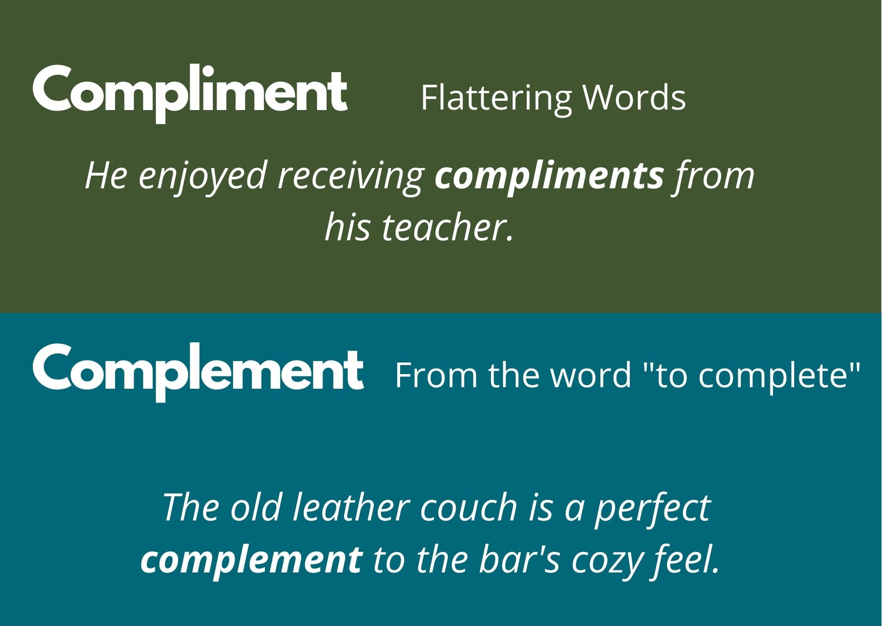 """Graphic describing the difference between a compliment (flattery) and a complement (from the word """"complete"""")"""
